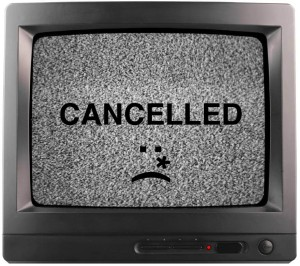 Cancelled TV